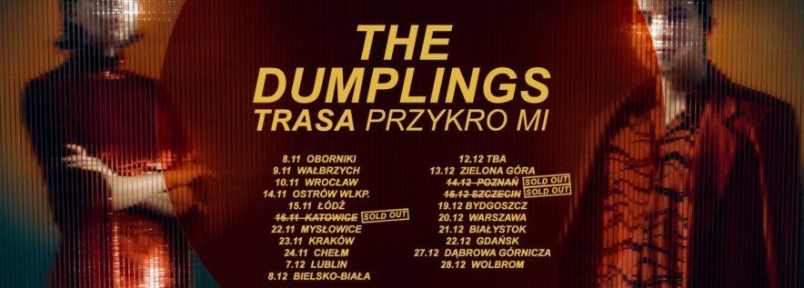 The Dumplings: Ostatnia trasa rozpocznie się w Obornikach!