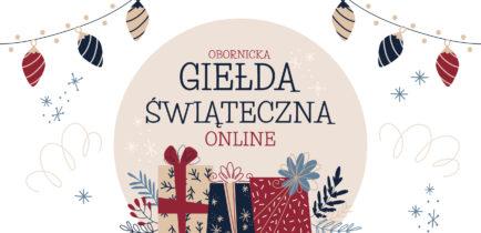 Aktualności - Zapraszamy na Giełdę Świąteczną Online!